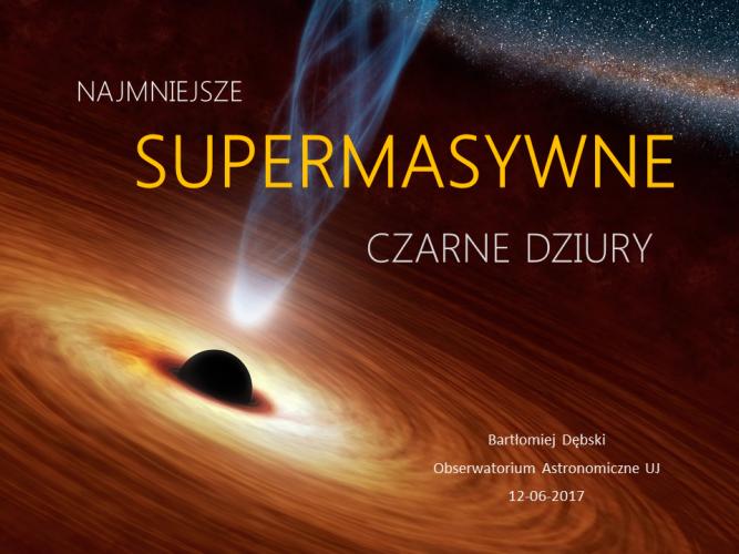 12.06 Bartłomiej Dębski - Najmniejsze supermasywne czarne dziury